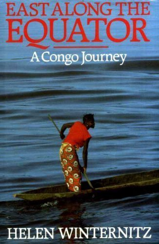 9780370311258: East Along the Equator: A Congo Journey