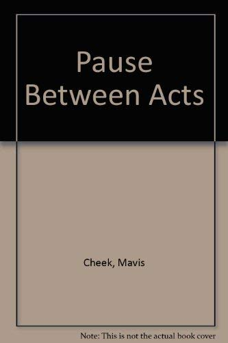 9780370311432: Pause Between Acts