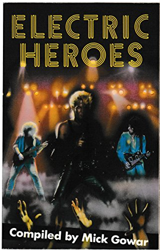 9780370311814: Electric Heroes: Seven Stories About Rock Music (Paperback original)