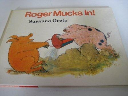 Roger Mucks In! (9780370312545) by Susanna Gretz
