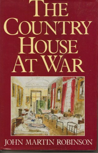 9780370313061: The Country House at War