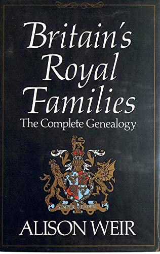 9780370313108: Britain's Royal Families - the Complete Genealogy