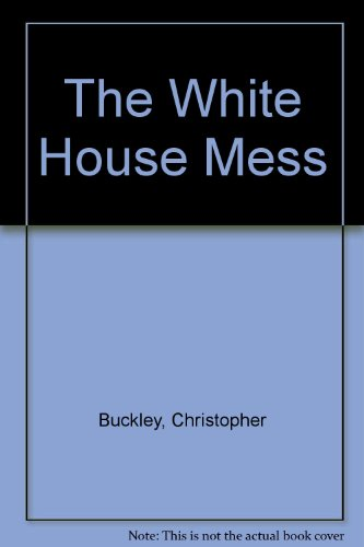 9780370313238: The White House Mess