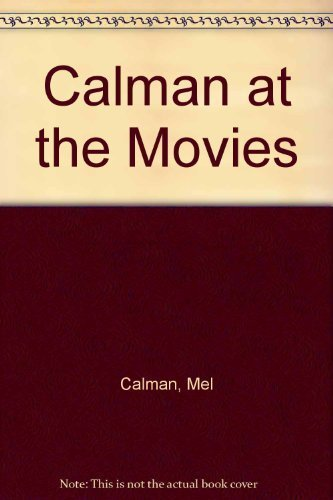 9780370313917: Calman at the Movies