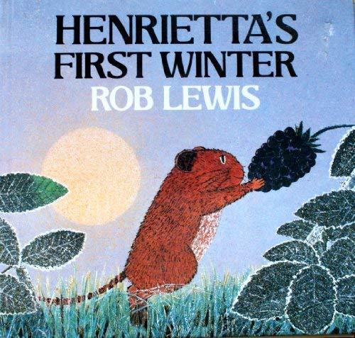 9780370314105: Henrietta's First Winter