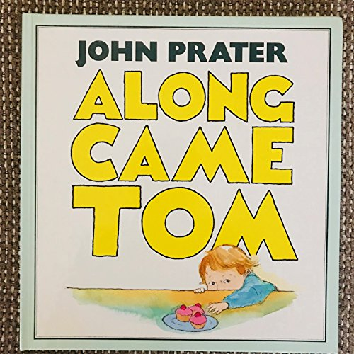 9780370314112: Along Came Tom