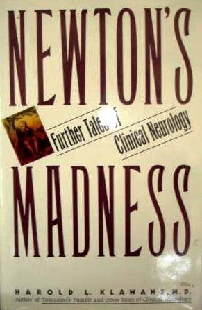 9780370314204: Newton's Madness Further Tales of Clinical Neurology