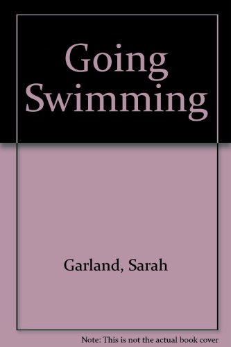 9780370314501: Going Swimming