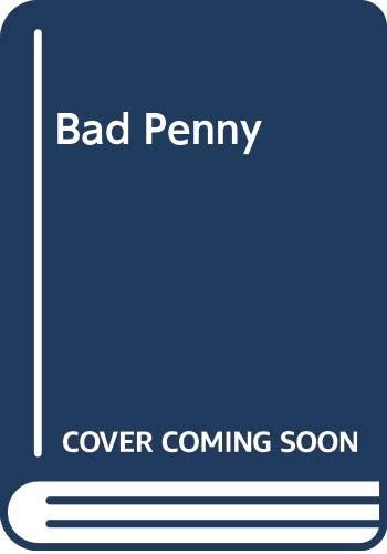 9780370314631: Bad Penny