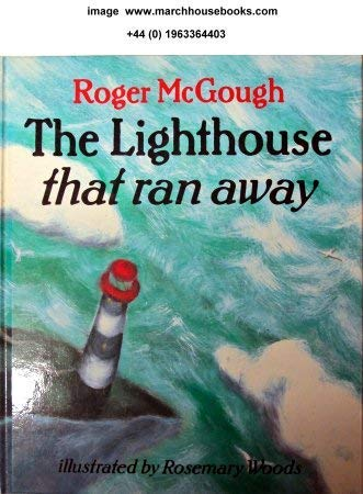 9780370314716: The Lighthouse That Ran Away