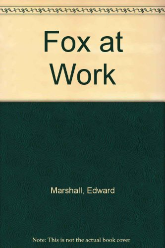 9780370314822: Fox at Work