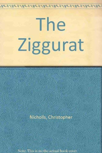 The Ziggurat: Nicholls, Christopher