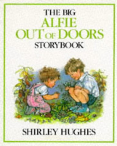 9780370315164: The Big Alfie Out of Doors Storybook