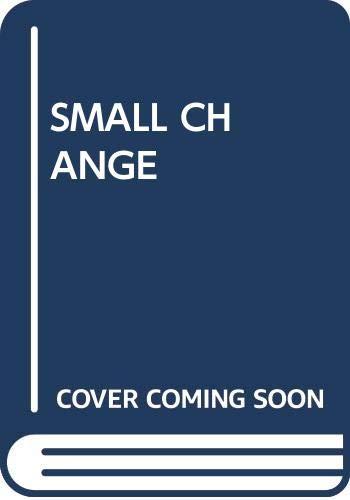 9780370315379: Small Change