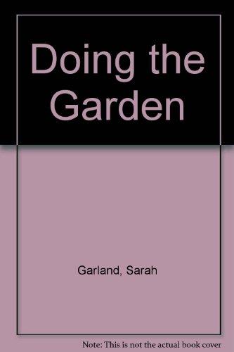 9780370316352: Doing the Garden