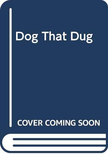 9780370316529: The Dog That Dug