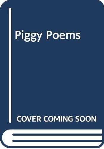 9780370317212: Piggy Poems