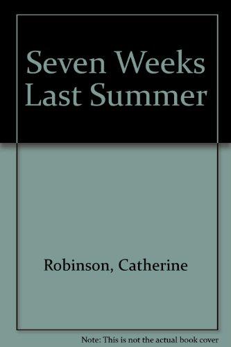 9780370317342: Seven Weeks Last Summer