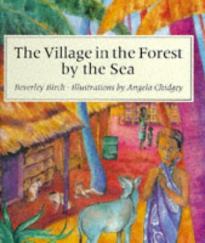 9780370317984: The Village in the Forest by the Sea