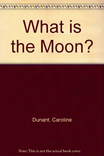 9780370318110: What is the Moon?