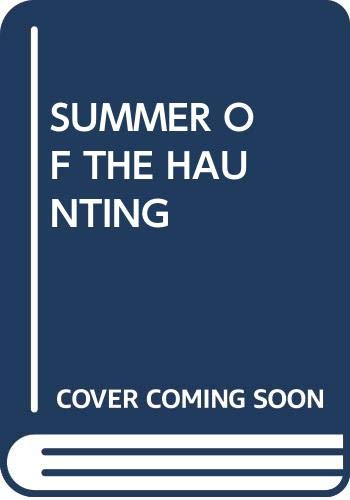 9780370318196: The Summer of the Haunting