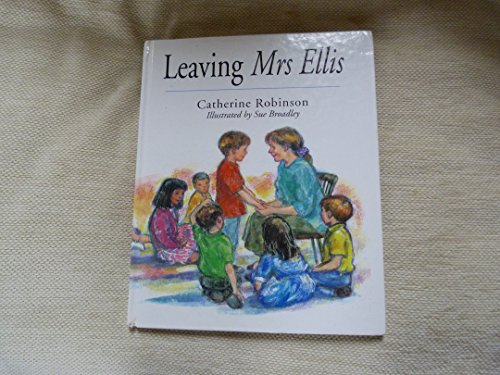Leaving Mrs. Ellis (0370318560) by Catherine Robinson