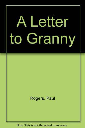 9780370318783: A Letter to Granny