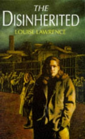 The Disinherited: Lawrence, Louise
