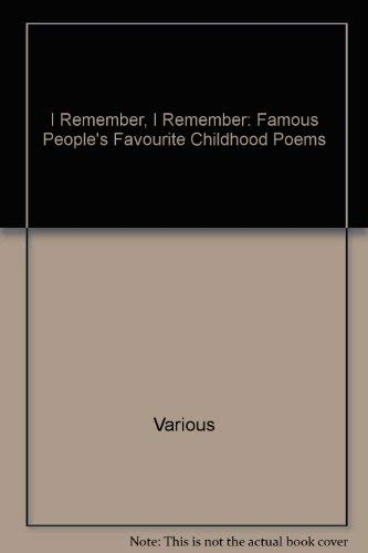 9780370319094: I Remember, I Remember: Famous People's Favourite Childhood Poems