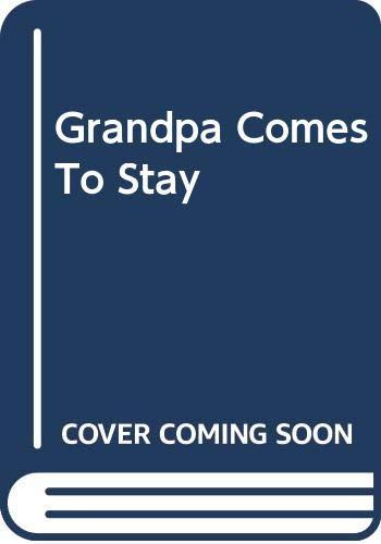 9780370319186: Grandpa Comes to Stay