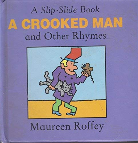 9780370319278: A Crooked Man and Other Rhymes (Slip-slide Nursery Rhymes)