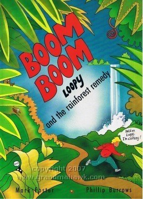 9780370319476: Boom Boom, Loopy and the Rainforest Remedy