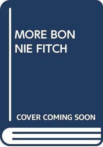 9780370319667: More Bonnie Fitch