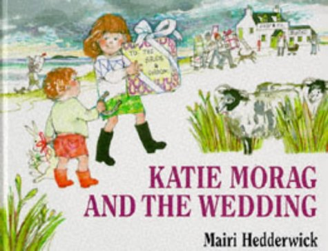 9780370319773: Katie Morag and the Wedding