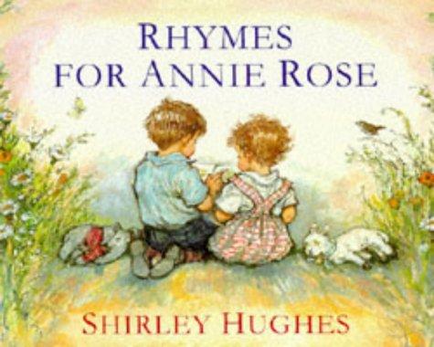 9780370319803: Rhymes for Annie Rose (TRUE 1ST UK PRT IN DJ)