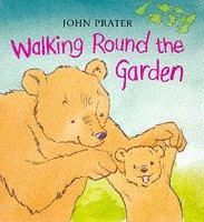 9780370322865: Walking Round the Garden (Baby Bear Books)