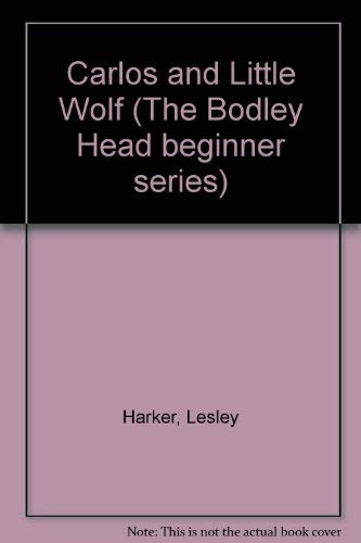 9780370323220: Carlos and Little Wolf (The Bodley Head beginner series)