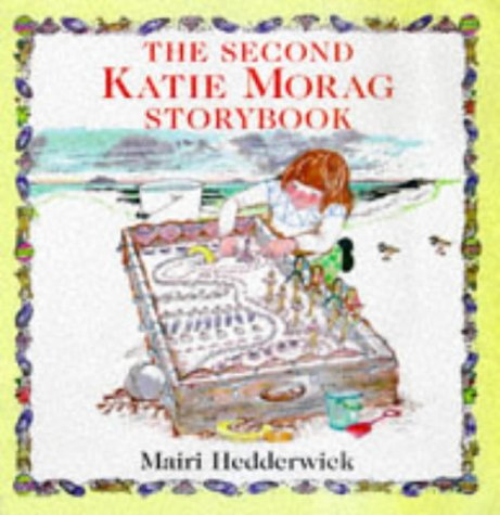 The Second Katie Morag Storybook: HEDDERWICK Mairi