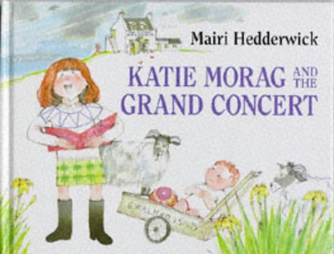 Katie Morag and the Grand Concert (Katie: Hedderwick, Mairi