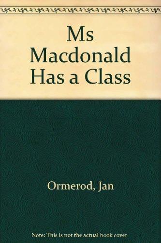 9780370323602: Ms Macdonald Has a Class
