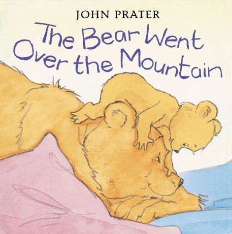 9780370323688: The Bear Went Over the Mountain (Baby Bear Books)