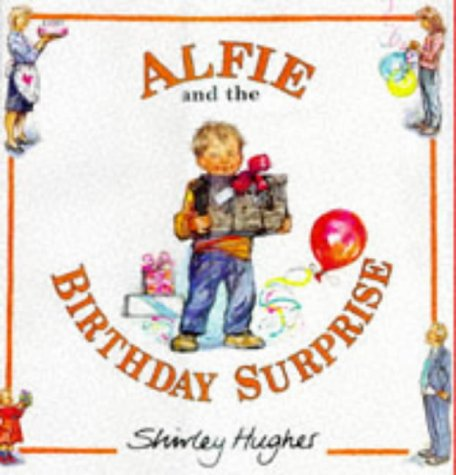 9780370323848: Alfie and the Birthday Surprise