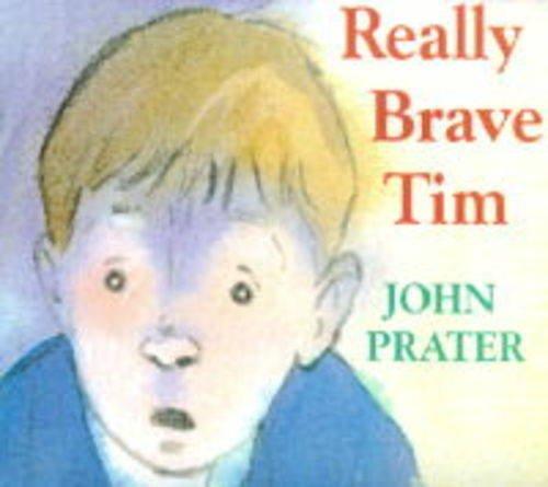 9780370323893: Really Brave Tim