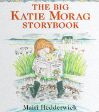 9780370324425: The Big Katie Morag Storybook