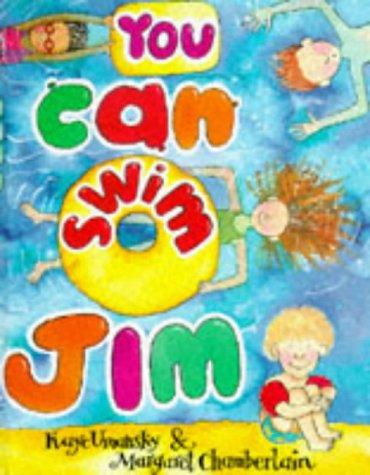 9780370324524: You Can Swim, Jim
