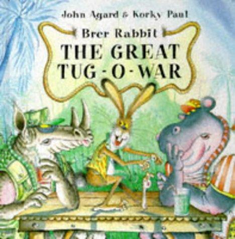 9780370324838: Brer Rabbit: The Great Tug-o-war