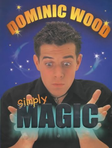 9780370325545: Simply Magic