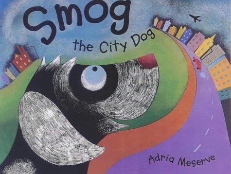 9780370325552: Smog the City Dog