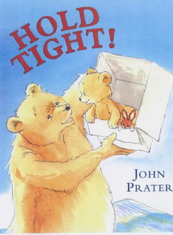 9780370325668: Hold Tight (Baby Bear Books)