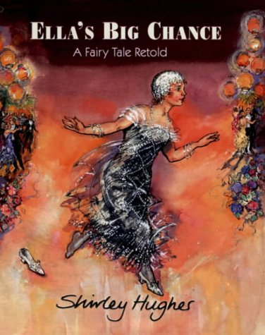 9780370327655: Ella's big chance: a fairy tale retold